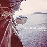 Songtexte von I Can Make a Mess - Enola