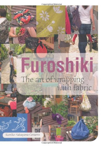 Furoshiki: The Art of Wrapping with Fabric