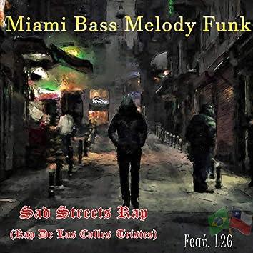 Sad Streets Rap (Rap De Las Calles Tristes) (feat. L2G)