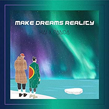 Make Dreams Reality