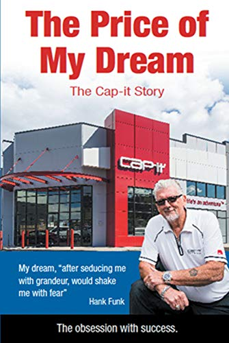 The Price of My Dream: The Cap-it Story (English Edition)