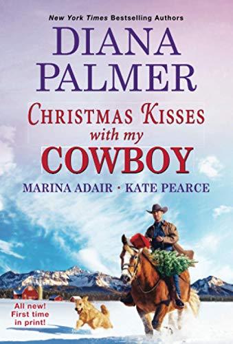 Christmas Kisses with My Cowboy: Three Charming Christmas Cowboy Romance Stories