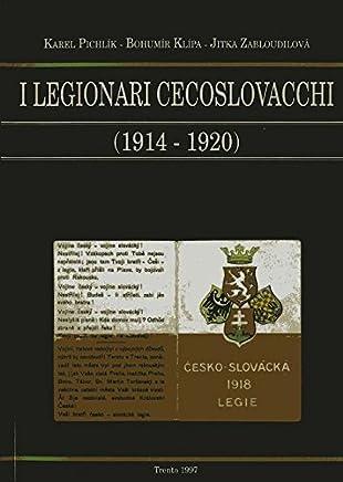 I legionari cecoslovacchi (1914-1920)