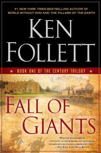 Fall of Giants (The Century Trilogy) by Ken Follett(2011-06-01)
