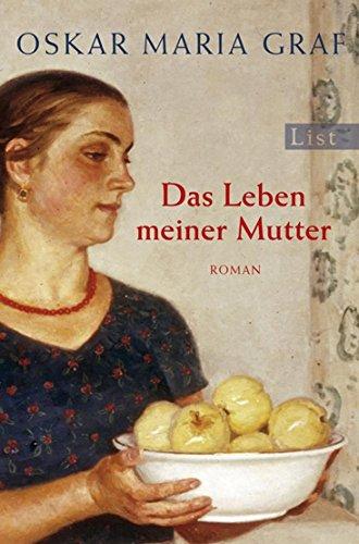 Buchseite und Rezensionen zu 'Das Leben Meiner Mutter (German Edition)' von Oskar Maria Graf