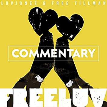FreeLuv (Track by Track Commentary)