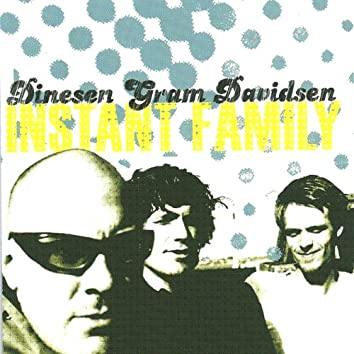 Instant Family (feat. Nils Bo Davidsen & Jeppe Gram)