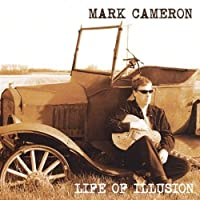 Life of Illusion by Mark Cameron