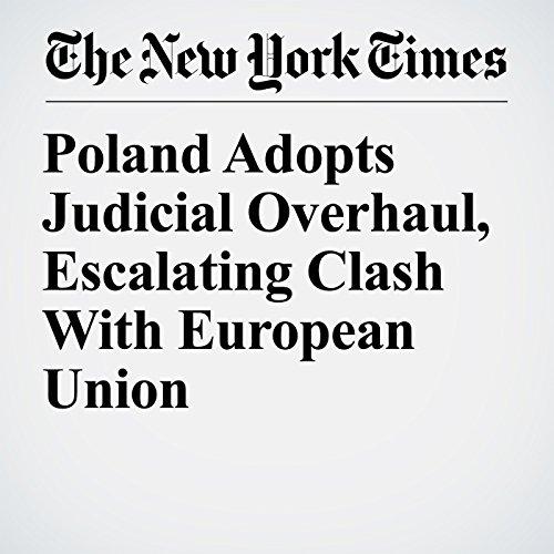 Poland Adopts Judicial Overhaul, Escalating Clash With European Union copertina