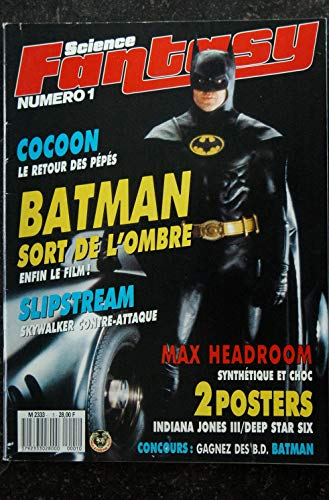 Science Fantasy n° 1 Batman sort de l\'ombre - Cocoon - Slipstream - MaxHeadroom + Posters - 64 p. 1989 05