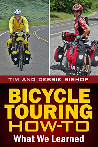Bicycle Touring How-To: What We Learned (English Edition)