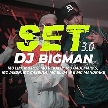 Set Dj Bigman, Set 3.0