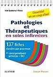 Pathologies et thérapeutiques en soins infirmiers - 137 fiches pour ESI et infirmiers