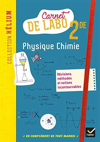 Hélium - Physique-chimie 2de Éd. 2018 - Carnet de labo
