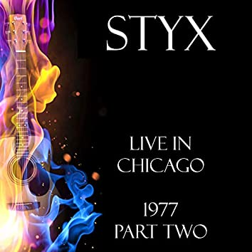 Live in Chicago 1977 Part Two (Live)