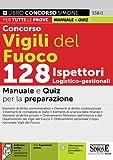 Concorso Vigili del Fuoco 128 Ispettori Logico-gestionali