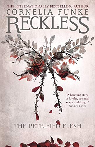 Reckless I: The Petrified Flesh (Mirrorworld Series)