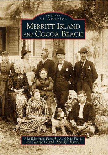 Merritt Island and Cocoa Beach (FL) (Images of America)