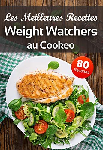 avis cookeo au professionnel Meilleures recettes pour les observateurs de poids Cookeo: nos idées de recettes WW…