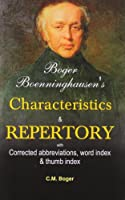 Boenninghausen's Characteristics Materia Medica & Repertory With Word Index: With Corrected & Revised Abbrrevations & Word Index