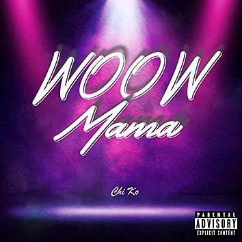 Woow Mama