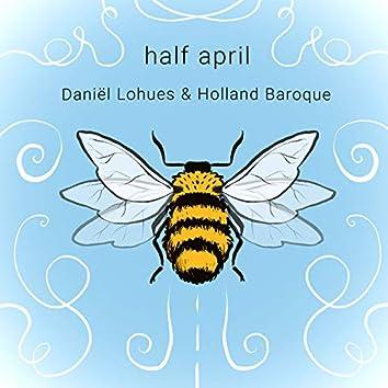 Half April