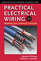 Practical Electrical Wiring: Residential, Farm, Commercial, and Industrial, 22nd Edition Front Cover