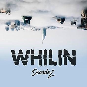 Whilin