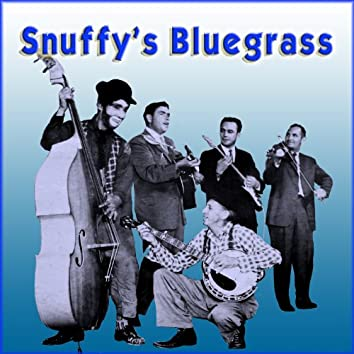 Snuffy's Bluegrass