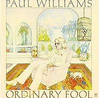 Ordinary Fool by Paul Williams (2012-07-31)