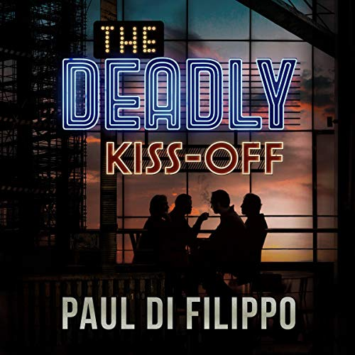 The Deadly Kiss-Off audiobook cover art