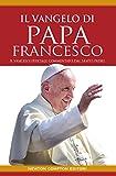 Il vangelo di Papa Francesco