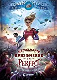 Rätselhafte Ereignisse in Perfect - Hüter der Fantasie: Spannendes Fantasy-Kinderbuch ab 10 Jahre