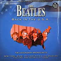 完売・稀少盤・ビートルズ Back In The U. S. A- The Legendary Broadcasts (LP) BEATLES Back In The U. S. A- The Legendary Broadcasts コレクション。