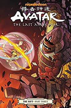 Avatar: The Last Airbender - The Rift Part 3 (Avatar - The Last Airbender) by [Gene Luen Yang, Gurihiru]