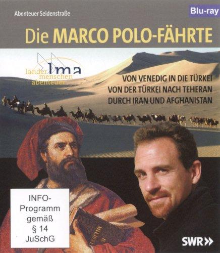 Die Marco Polo-Fährte - Abenteuer Seidenstraße - Länder Menschen Abenteuer [Blu-ray]
