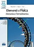 Elementi di Fisica. Meccanica e Termodinamica