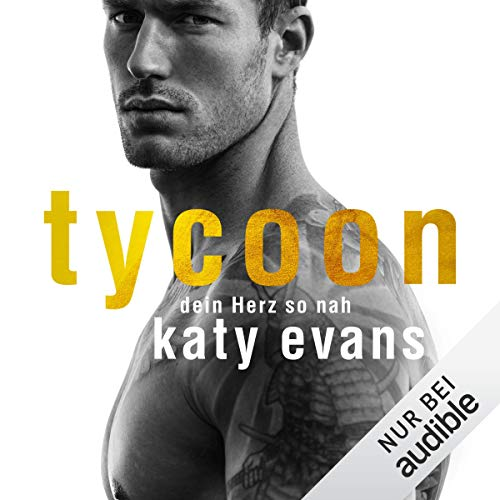 Tycoon. Dein Herz so nah audiobook cover art
