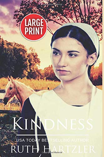 Kindness LARGE PRINT (The Amish Buggy Horse, Band 5)