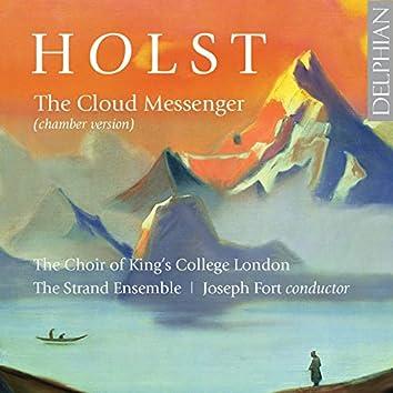 Holst: The Cloud Messenger (Chamber Version)