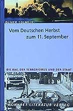 Vom deutschen Herbst zum 11. September.