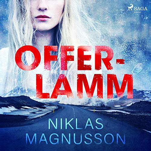 Offerlamm                   By:                                                                                                                                 Niklas Magnusson                               Narrated by:                                                                                                                                 Martin Halland                      Length: 9 hrs and 46 mins     Not rated yet     Overall 0.0