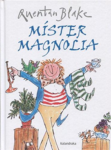 Míster Magnolia (libros para soñar)