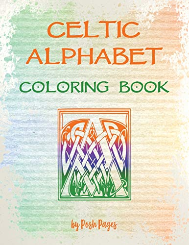Celtic Alphabet Coloring Book: Large Capital Letter Monograms