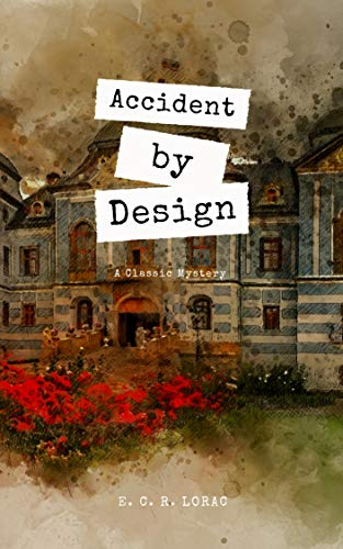 Accident by Design (English Edition)