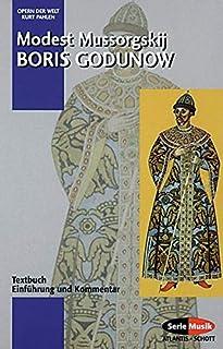Boris Godunow: Einführung und Kommentar. Textbuch/Libretto.