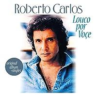 Louco Por Voce + 8