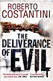 The Deliverance of Evil (Commissario Balistreri Trilogy Book 1) (English Edition)...
