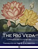 The Rig Veda: Complete (Illustrated)