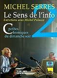 Le Sens de l'Info 2 (3CD Audio) Petites chroniques du dimanche soir - Septembre 2007 décembre 2010